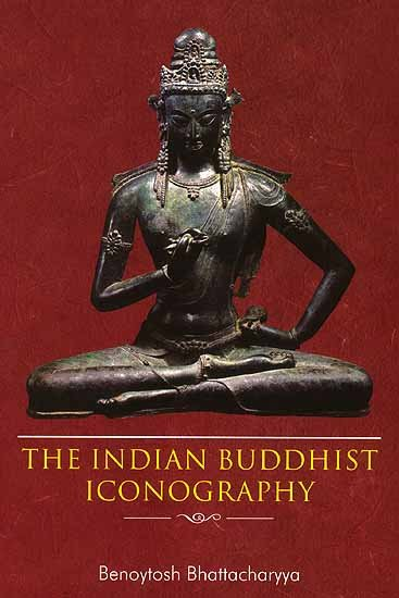 The Indian Buddhist Iconography - book cover